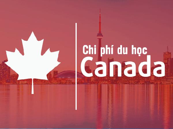 Tổng chi phí du học Canada 2020 | Tất cả hết bao nhiêu tiền?