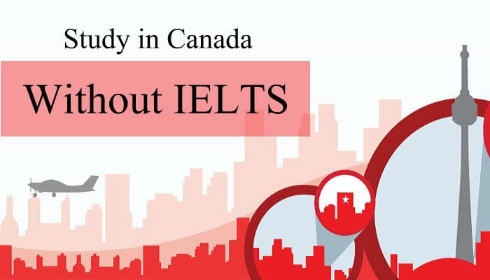 Giải pháp du học Canada không cần IELTS 2020